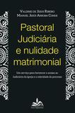 Livro - Pastoral Judiciária e nulidade matrimonial