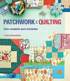 Livro - Patchwork e Quilting