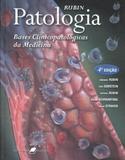 Livro - Patologia - Bases Clinicopatológicas da Medicina