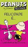 Livro - Peanuts - felicidade é...