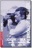 Livro - Pedro Jorge De Castro - Col.Aplauso - Imprensa oficial