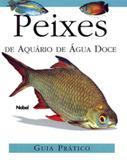 Livro - Peixes de aquário de água doce