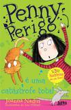 Livro - Penny Perigo é uma catástrofe total