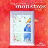 Livro - Pequeno manual de monstros caseiros