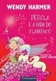 Livro - Pérola - Perola E A Fada Do Flamenco