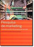 Livro - Pesquisa de marketing - Guia para a prática de pesquisa de mercado
