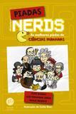 Livro - Piadas Nerds: As melhores piadas de ciências humanas