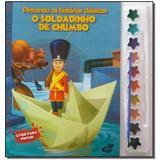 Livro - Pintando As Hist.Classicas - Soldadinho De Chumbo - Cedic