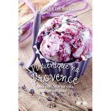 Livro - Piquenique na Provence - Uma história de vida com receitas