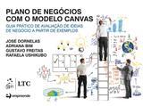 Livro - Plano de negócios com o modelo canvas-guia prático de aval.de ideias de negócio a partir de exemplos