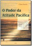 Livro - Poder Da Atitude Pacifica,O - Cultrix