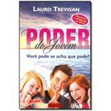 Livro - Poder Do Jovem,O - Da mente