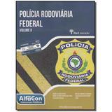 Livro - Policia Rodoviaria Federal - Vol. Ii - 01Ed/15 - Alfacon