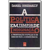 Livro - Politica Em Tempos De Indignacao, A - Leya