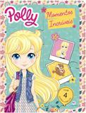 Livro - Polly - Momentos incríveis