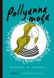 Livro - Pollyanna moça (Clássicos Autêntica)