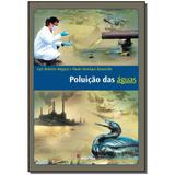 Livro - Poluicao Das Aguas - 3Ed - Moderna