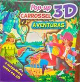 Livro - Pop Up Carrossel 3D - Aventuras - Editora cedic