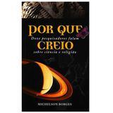 Livro Por Que Creio - Michelson Borges - Cpb