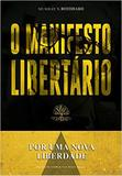 Livro - Por uma nova liberdade - O manifesto libertário