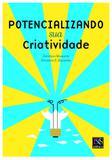 Livro - Potencializando sua Criatividade