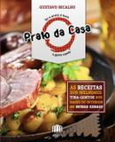 Livro - Prato da casa - As receitas dos melhores tira-gostos dos bares do interior de Minas Gerais