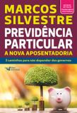 Livro - Previdência particular - a nova aposentadoria