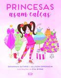Livro - Princesas usam calças