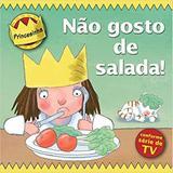 Livro - Princesinha - não gosto de salada!