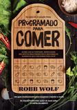 Livro - Programado para comer