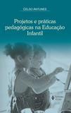 Livro - Projetos e práticas pedagóogicas na Educação Infantil