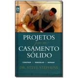 Livro - Projetos Para Um Casamento Solido - Cpad