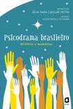Livro - Psicodrama brasileiro - história e memórias