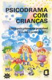 Livro - Psicodrama com crianças
