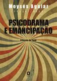 Livro - Psicodrama e emancipação