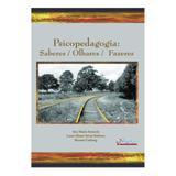 Livro - Psicopedagogia: Saberes/ Olhares/ Fazeres - Zenicola - Do autor
