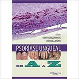 Livro Psoriase Ungueal De A A Z - Di livros