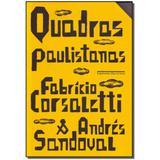 Livro - Quadras Paulistanas - Cia das letras
