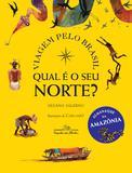 Livro - Qual é o seu norte? - Viagem pelo Brasil