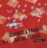 Livro - Quando a família sai de férias