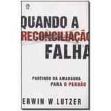 Livro - Quando A Reconciliacao Falha - Cpad