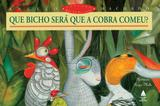 Livro - Que bicho será que a cobra comeu?