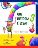 Livro - Que história é essa? 3