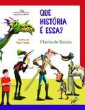 Livro - Que história é essa?