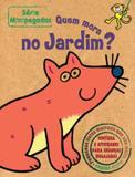 Livro - Quem mora no jardim? : Minipegadas