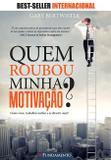 Livro - Quem Roubou Minha Motivação