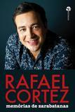 Livro - Rafael Cortez - Memórias De Zarabatanas