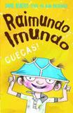 Livro - Raimundo imundo: cuecas!