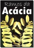 Livro - Ramos Da Acacia - Maconica trolha