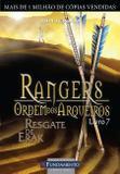 Livro - Rangers Ordem Dos Arqueiros 07 - Resgate De Erak